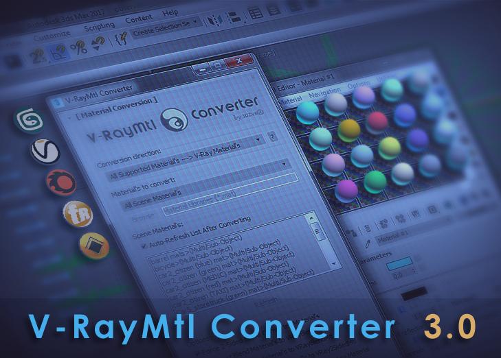 V-RayMtl Converter 3.0